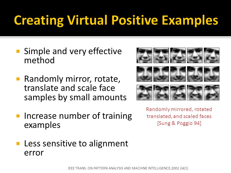 Creating Virtual Positive Examples