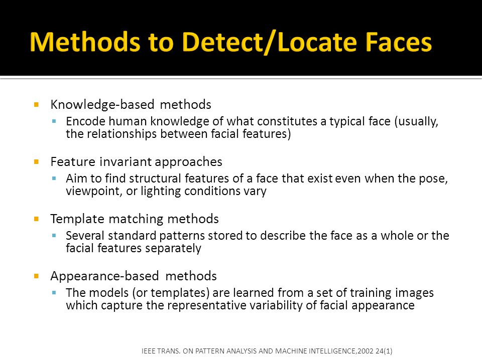 Methods to Detect/Locate Faces