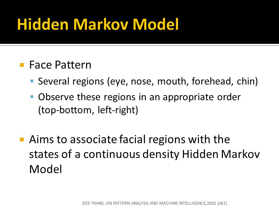Hidden Markov Model Face Pattern