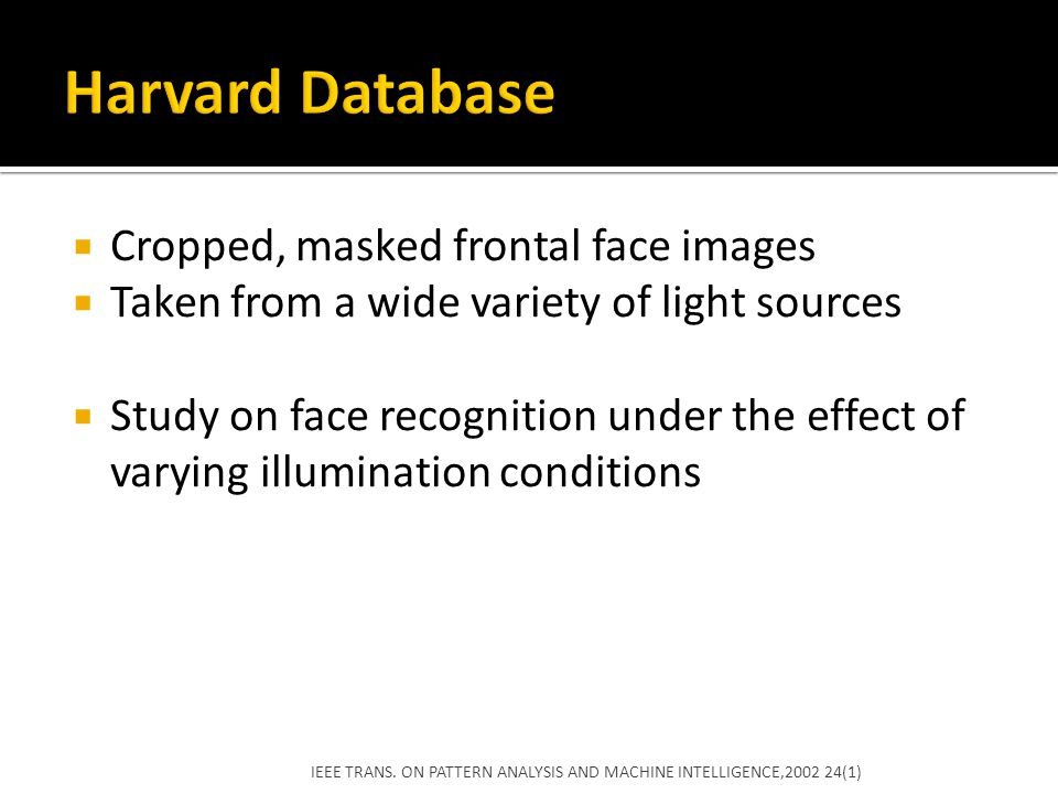 Harvard Database Cropped, masked frontal face images