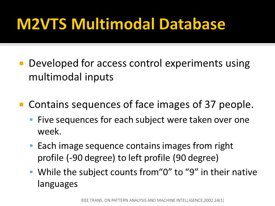M2VTS Multimodal Database