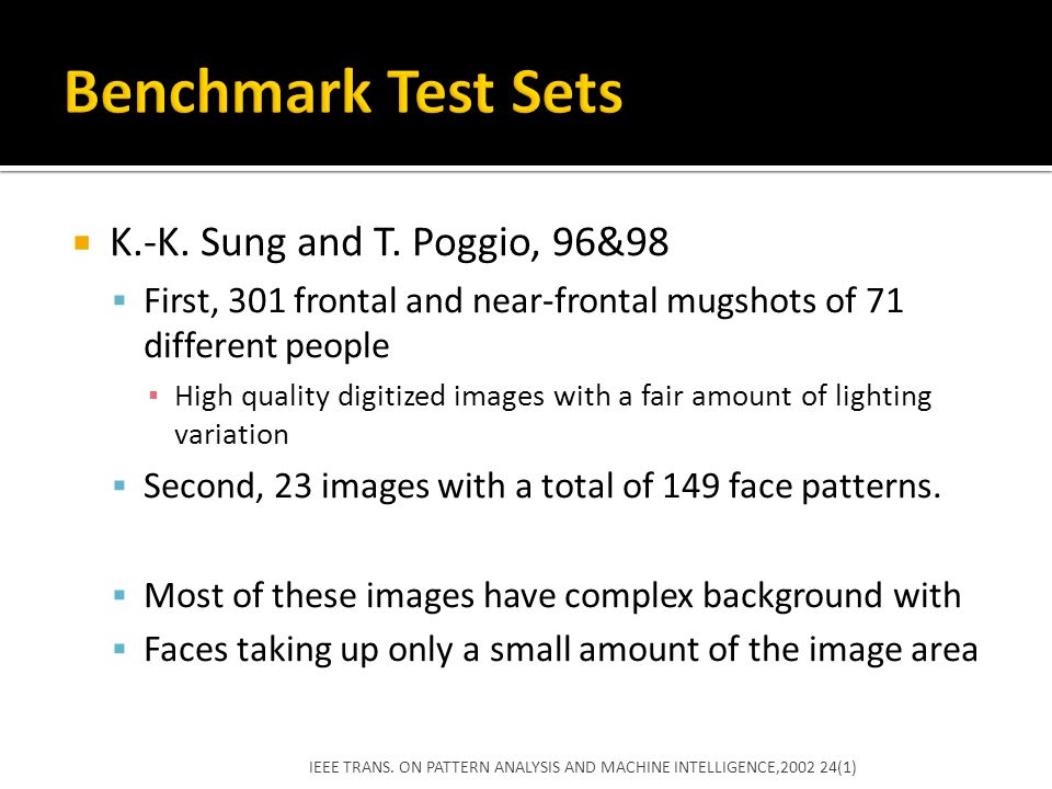 Benchmark Test Sets K.-K. Sung and T. Poggio, 96&98
