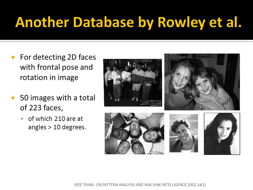 Another Database by Rowley et al.