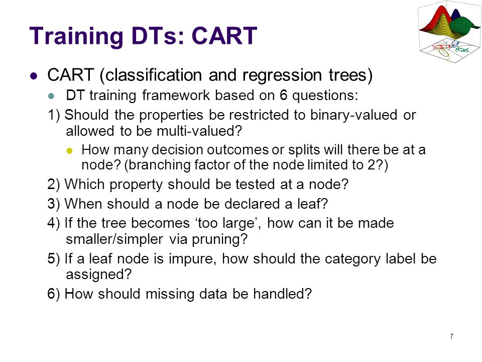 Training DTs: CART CART (classification and regression trees)