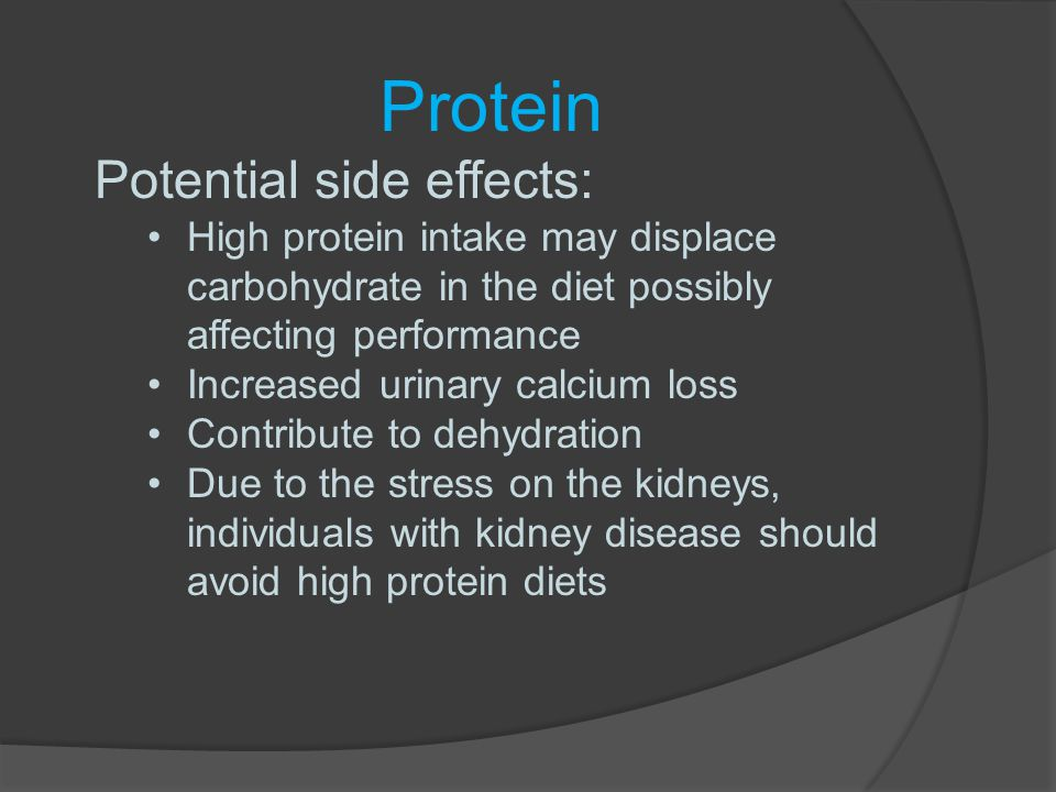 Protein Potential side effects: