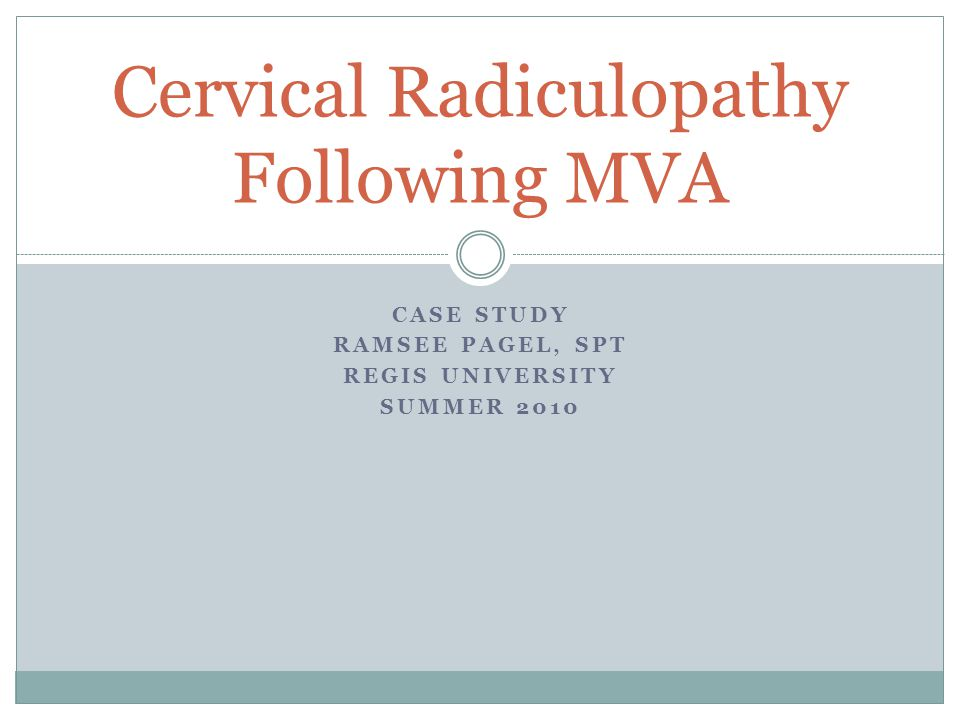 Cervical Radiculopathy Following MVA