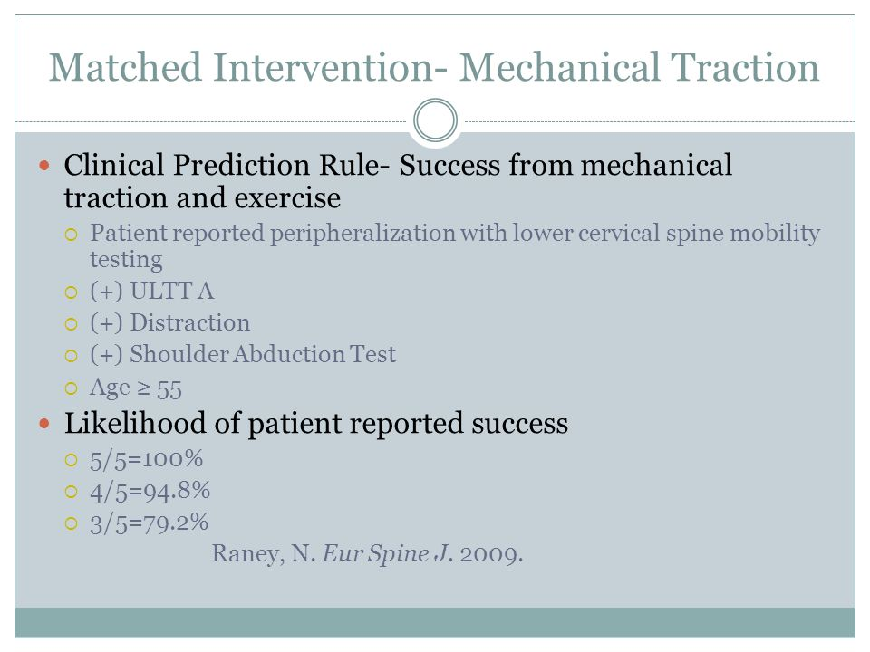 Matched Intervention- Mechanical Traction