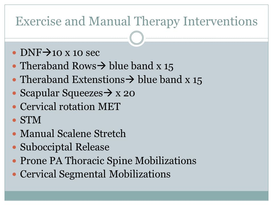 Exercise and Manual Therapy Interventions