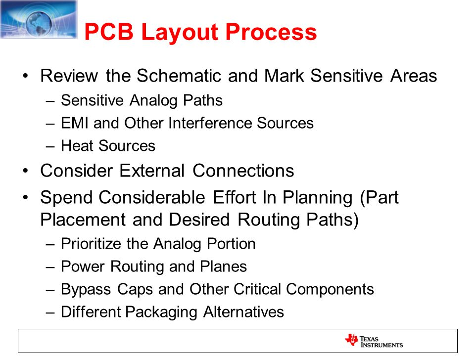 PCB Layout Process Review the Schematic and Mark Sensitive Areas