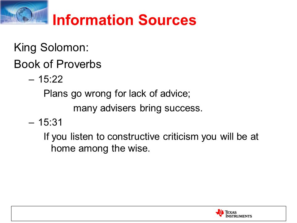 Information Sources King Solomon: Book of Proverbs 15:22