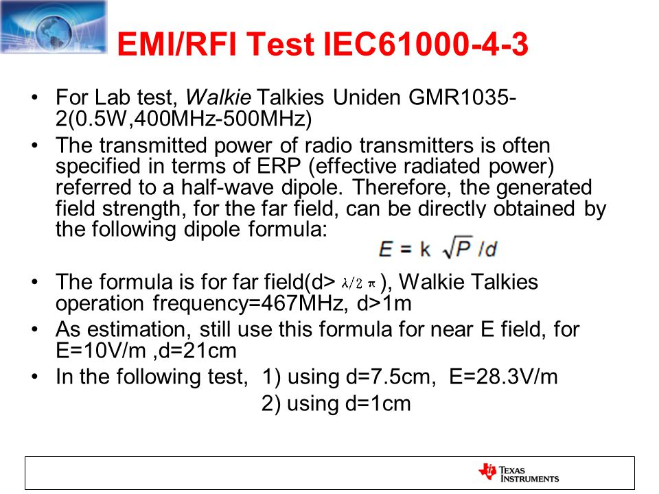 EMI/RFI Test IEC61000-4-3 For Lab test, Walkie Talkies Uniden GMR1035-2(0.5W,400MHz-500MHz)