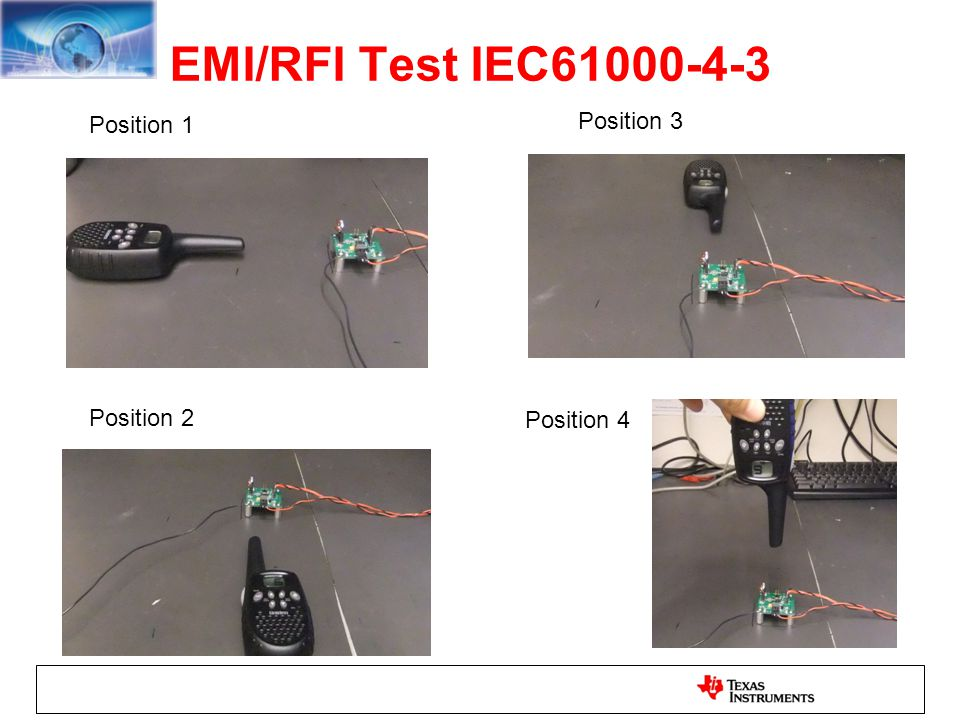 EMI/RFI Test IEC61000-4-3 Position 1 Position 3 Position 2 Position 4
