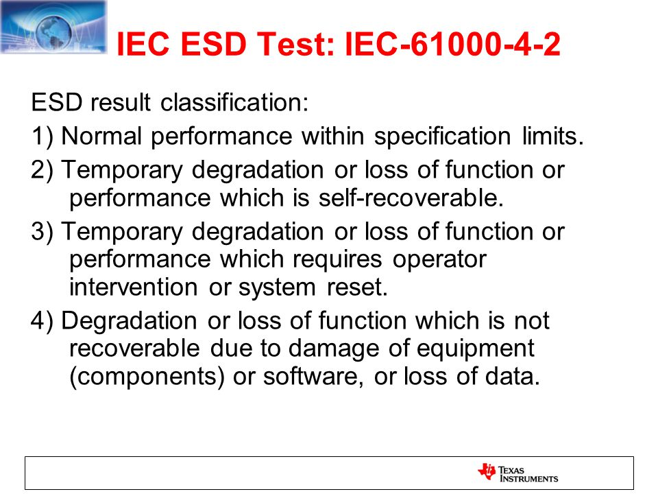 IEC ESD Test: IEC-61000-4-2 ESD result classification: