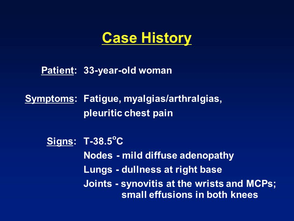 Case History Patient: 33-year-old woman