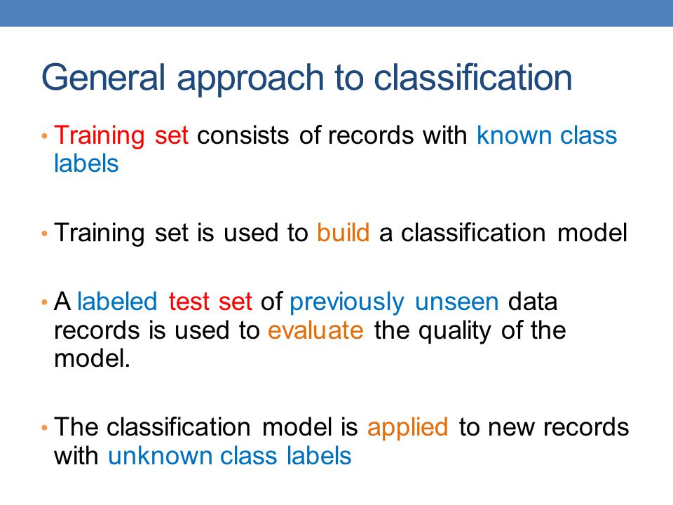 General approach to classification