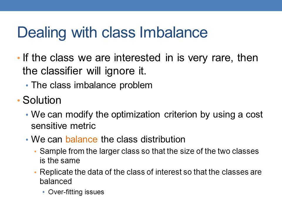 Dealing with class Imbalance