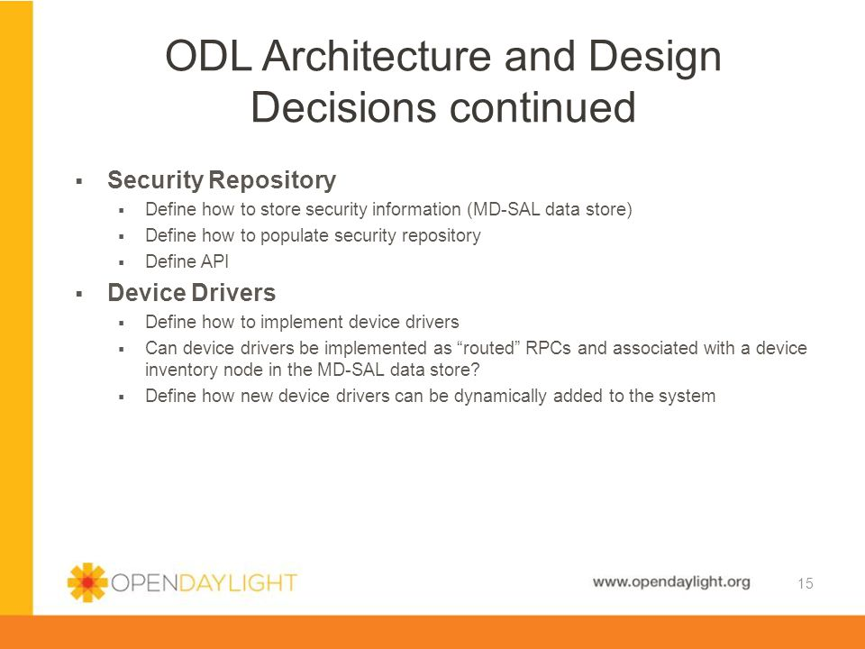 ODL Architecture and Design Decisions continued