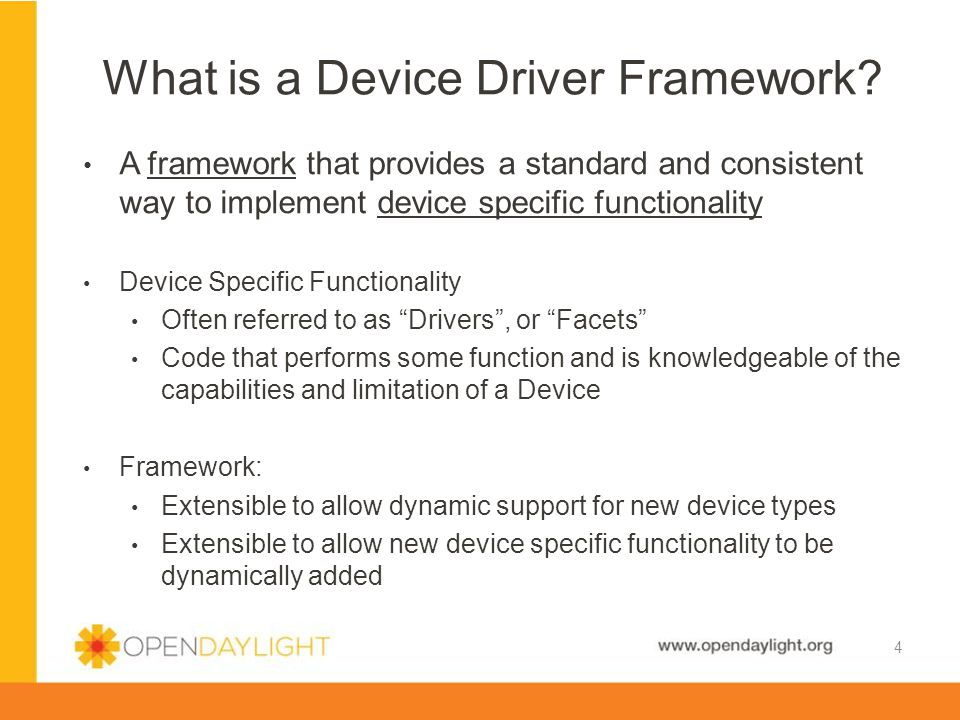 What is a Device Driver Framework