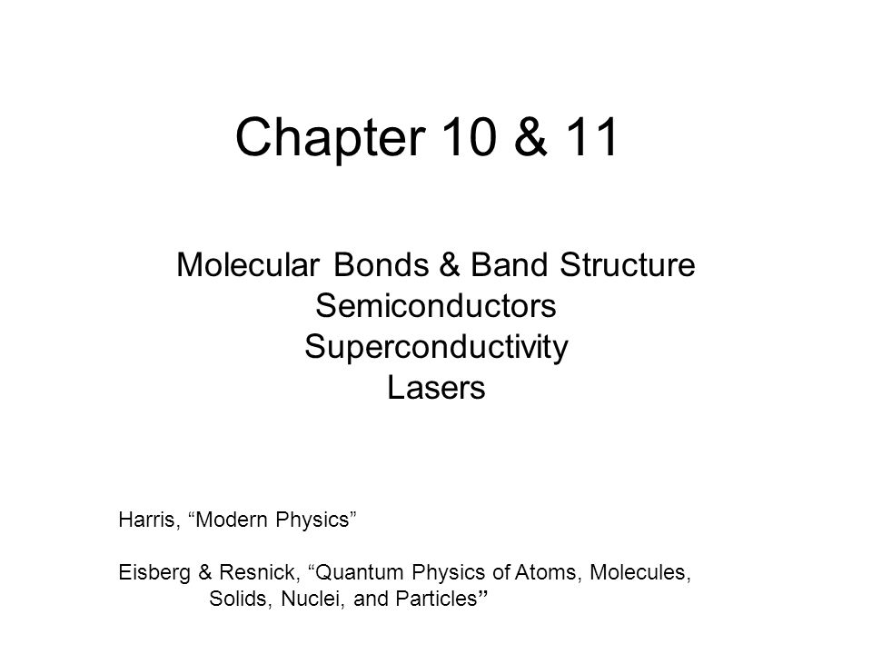 Molecular Bonds & Band Structure