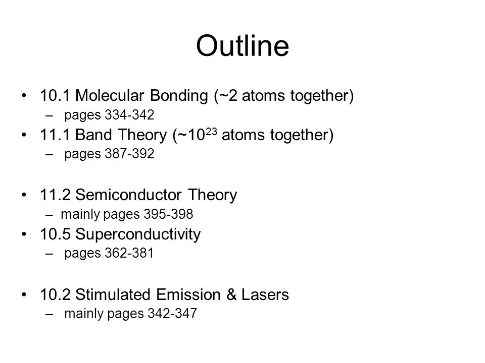 Outline 10.1 Molecular Bonding (~2 atoms together)