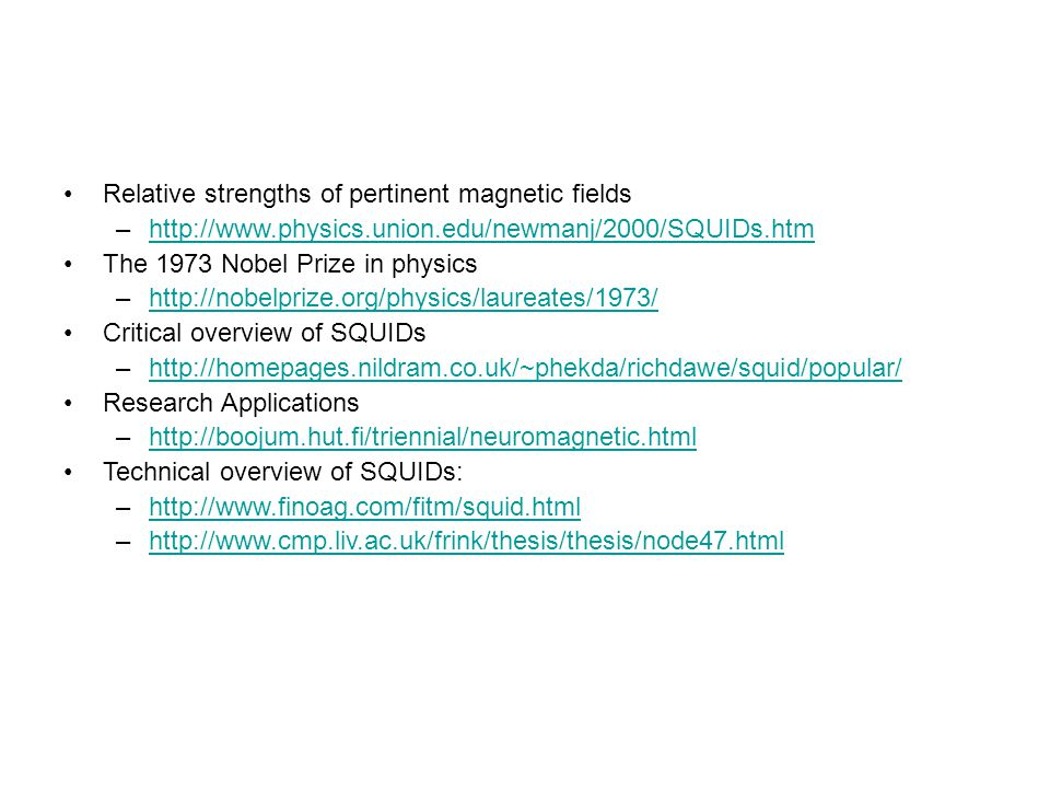 Relative strengths of pertinent magnetic fields