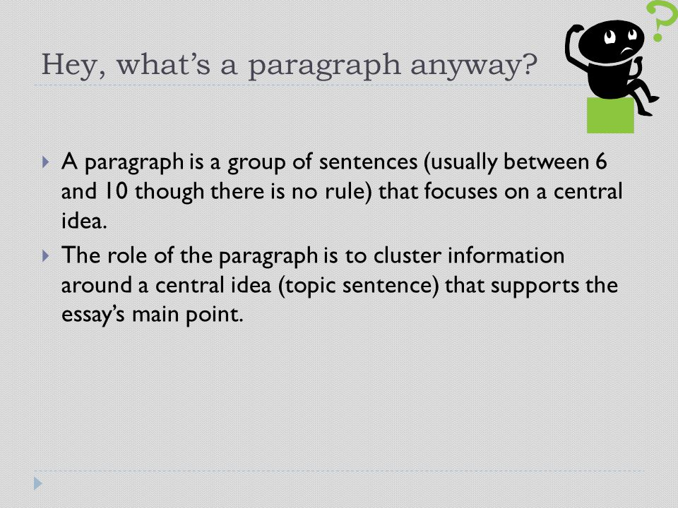 Hey, what's a paragraph anyway