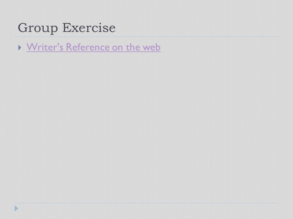 Group Exercise Writer s Reference on the web