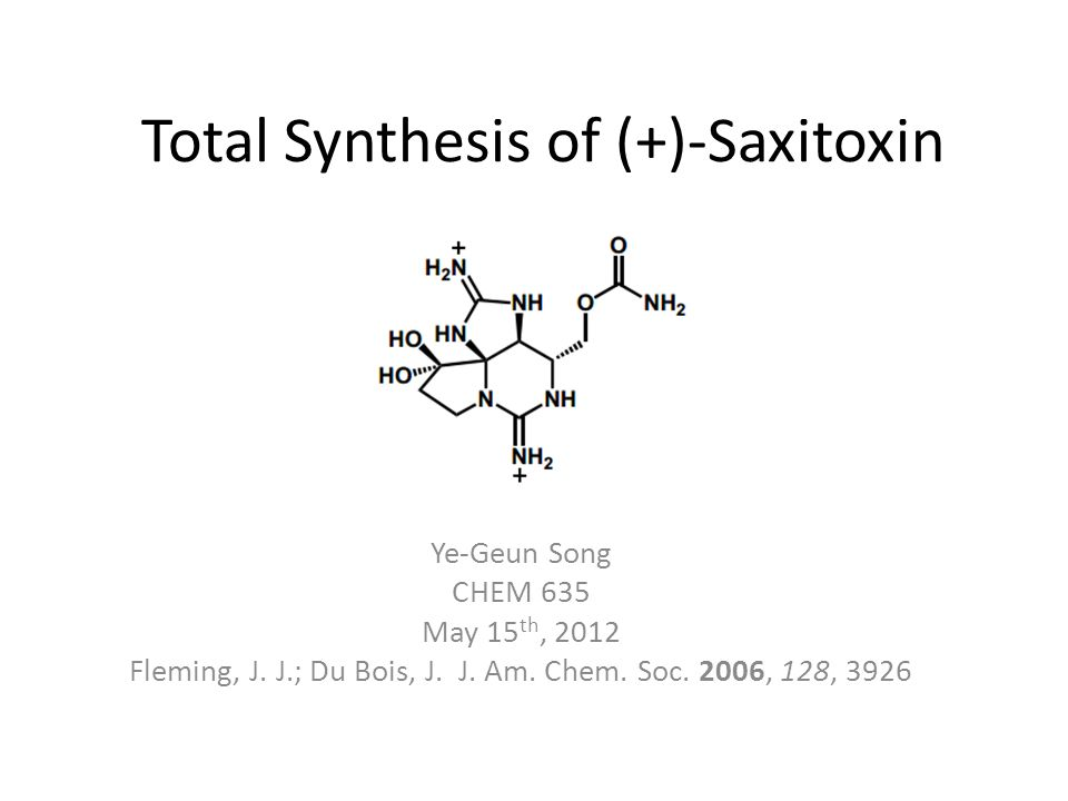 Total Synthesis of (+)-Saxitoxin
