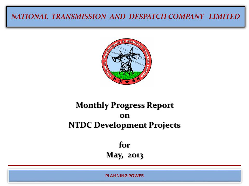 Monthly Progress Report on NTDC Development Projects for May, 2013