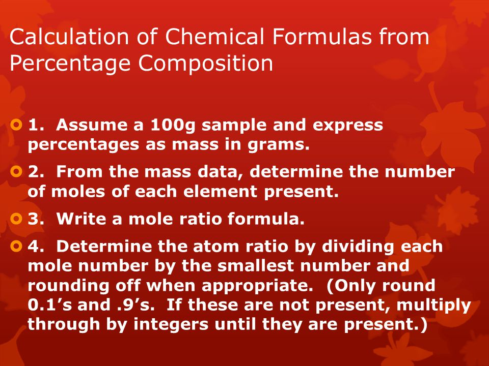 Calculation of Chemical Formulas from Percentage Composition