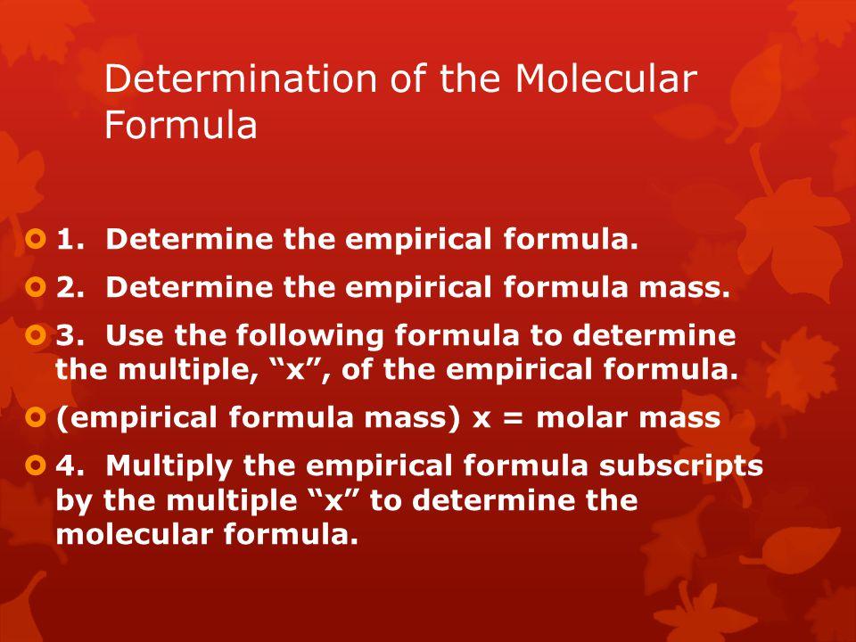 Determination of the Molecular Formula