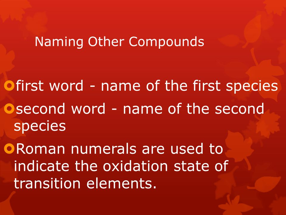 Naming Other Compounds