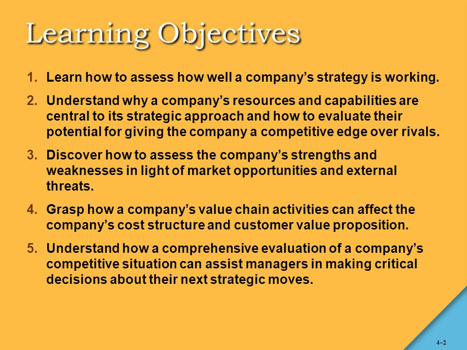 Learn how to assess how well a company's strategy is working.
