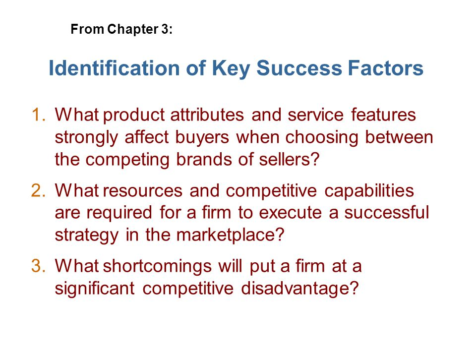 Identification of Key Success Factors