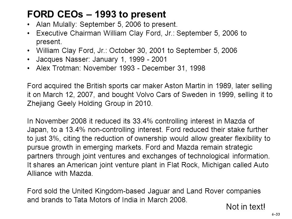 FORD CEOs – 1993 to present Not in text!