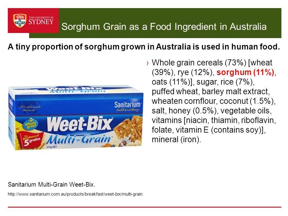 Sorghum Grain as a Food Ingredient in Australia