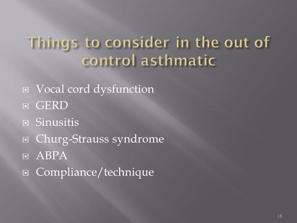 Things to consider in the out of control asthmatic