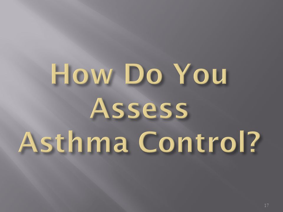 How Do You Assess Asthma Control