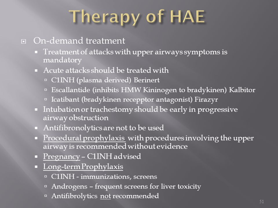 Therapy of HAE On-demand treatment