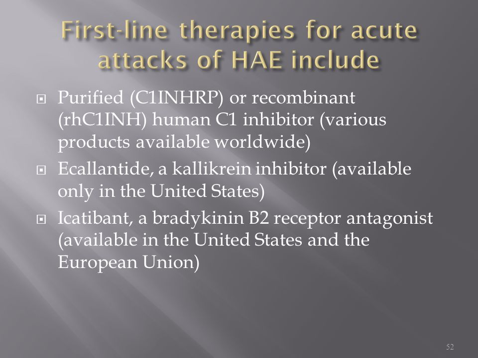 First-line therapies for acute attacks of HAE include