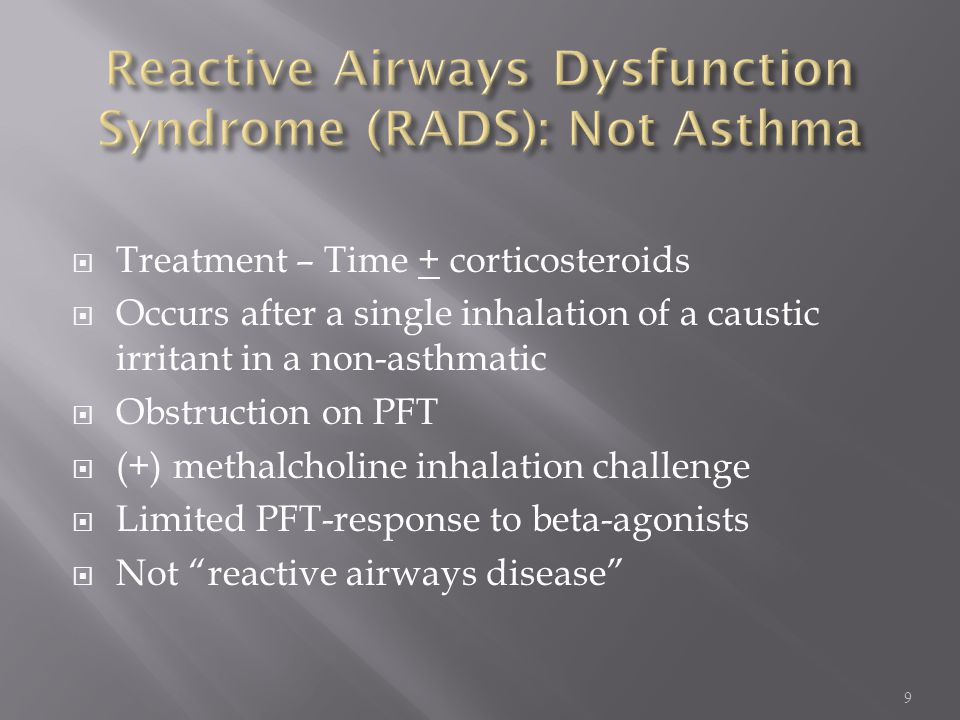 Reactive Airways Dysfunction Syndrome (RADS): Not Asthma