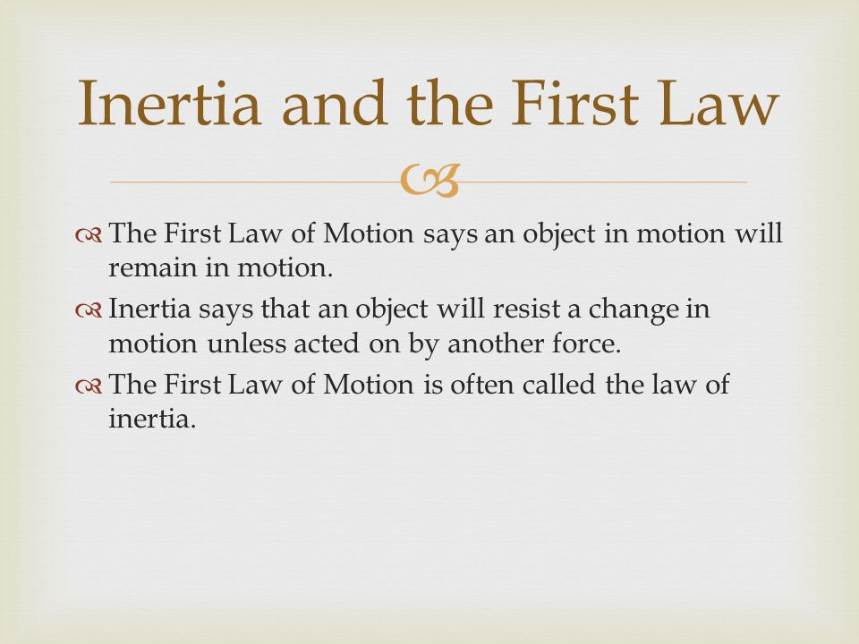 Inertia and the First Law