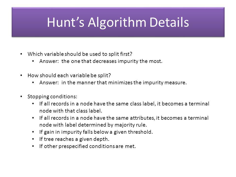 Hunt's Algorithm Details