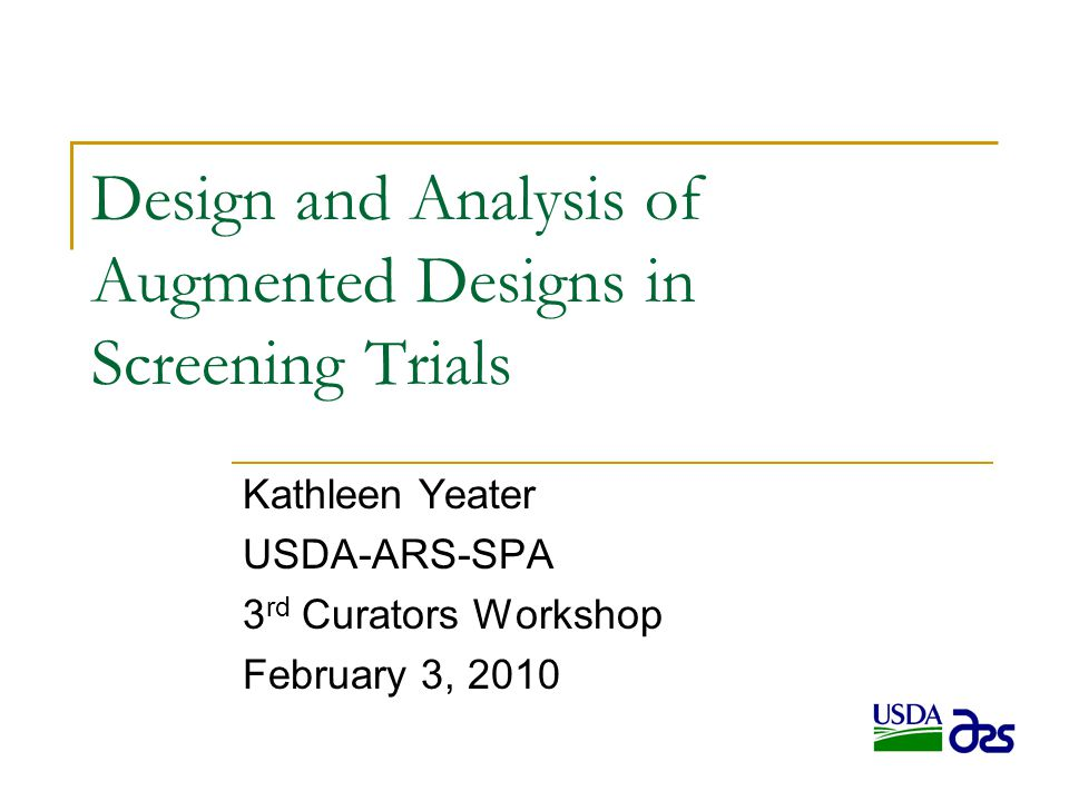 Design and Analysis of Augmented Designs in Screening Trials