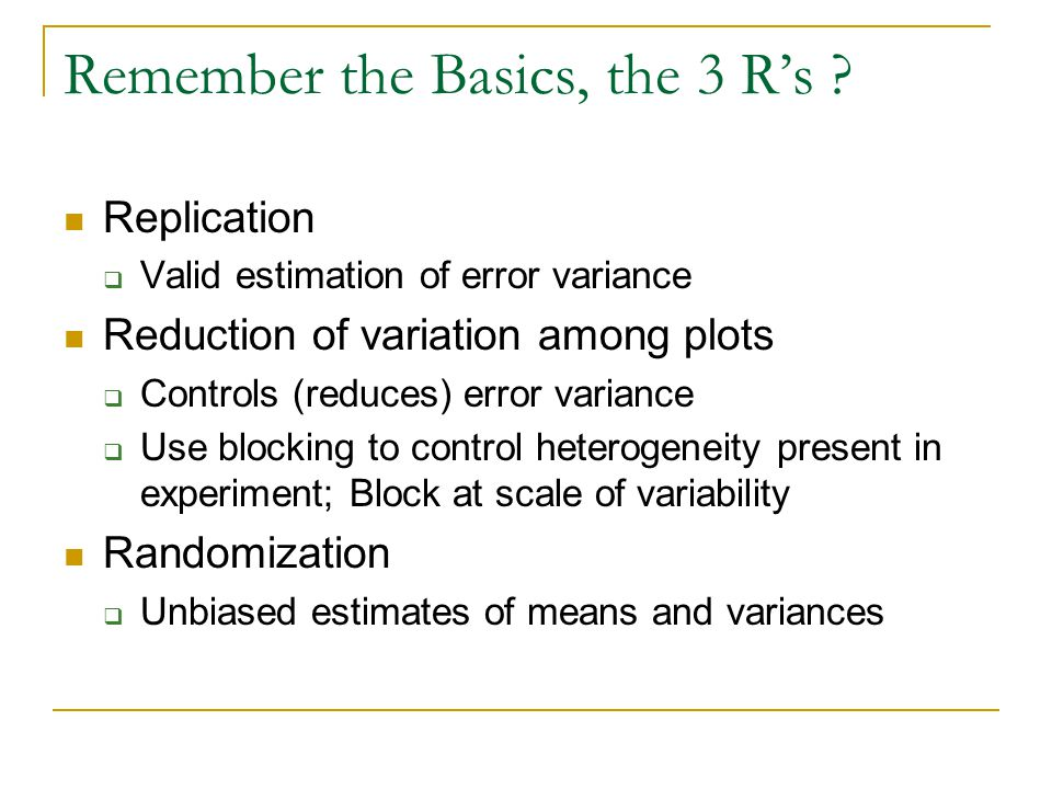 Remember the Basics, the 3 R's