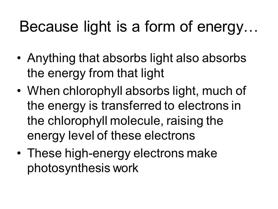 Because light is a form of energy…