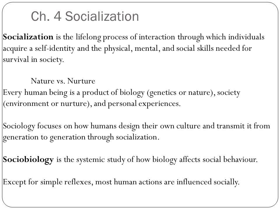Ch. 4 Socialization