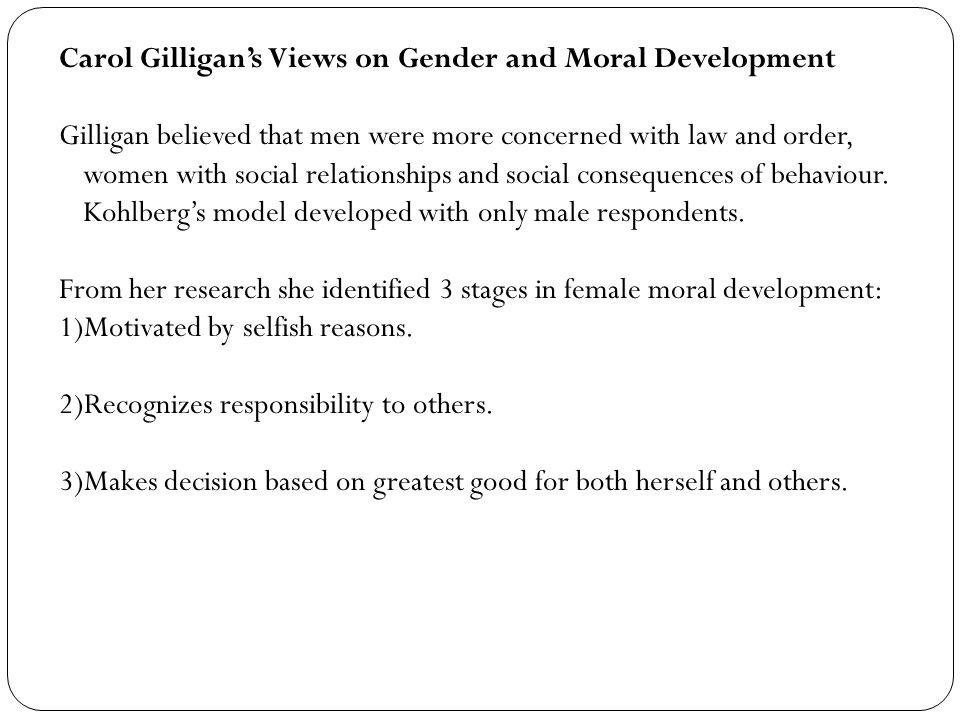 Carol Gilligan's Views on Gender and Moral Development