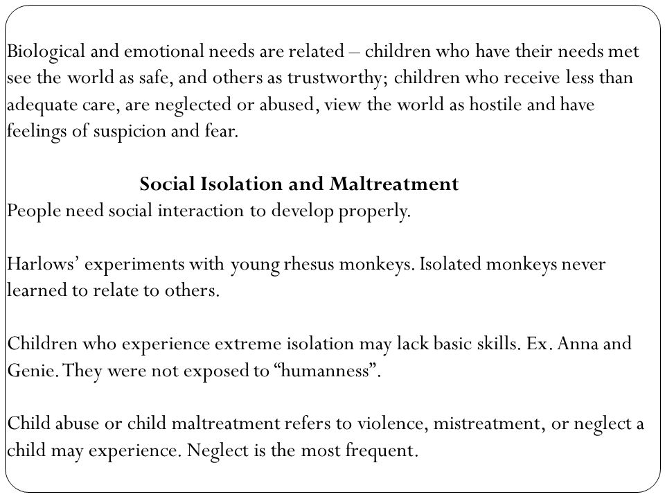Social Isolation and Maltreatment