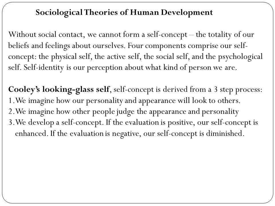 Sociological Theories of Human Development